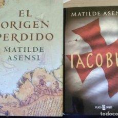 Libros de segunda mano: EL ORIGEN PERDIDO/IACOBUS. 2 LIBROS MATILDE ASENSI POR 5 €.. Lote 194215987