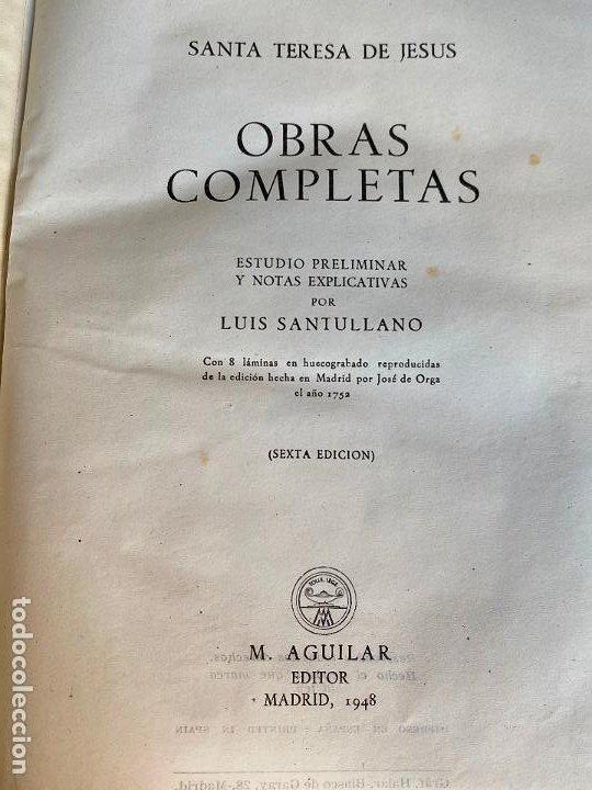 Libros de segunda mano: OBRAS COMPLETAS. SANTA TERESA DE JESÚS. AGUILAR 1948. - Foto 7 - 194244658