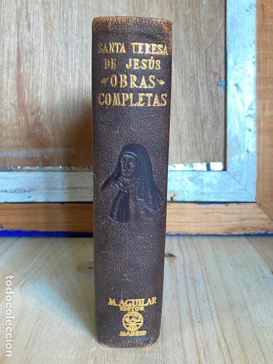 OBRAS COMPLETAS. SANTA TERESA DE JESÚS. AGUILAR 1948. (Libros de Segunda Mano (posteriores a 1936) - Literatura - Narrativa - Clásicos)