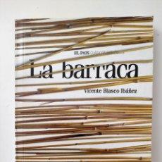 Libros de segunda mano: LA BARRACA DE VICENTE BLASCO IBAÑEZ. Lote 194247741