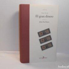 Libros de segunda mano: TRILOGÍA USA, III. EL GRAN DINERO - JOHN DOS PASSOS - EDHASA, 2007 - MUY BUEN ESTADO. Lote 194250115