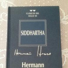 Libros de segunda mano: SIDDHARTA.HERMANN HESSE.CLASICOS DEL SIGLO XX.. Lote 194250143