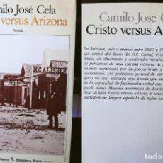 Libros de segunda mano: CRISTO VERSUS ARIZONA. CELA CAMILO JOSÉ. 1988. Lote 194295123
