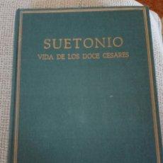 Libros de segunda mano: CAYO SUETONIO TRANQUILOY 1 MÁS VIDA DE LOS DOCE CÉSARES. VOL. I. LIBROS I-II. ALMA MATER. 1EDICIÓN. Lote 194307216