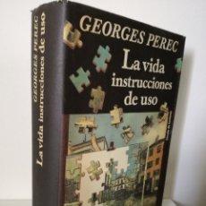 Libros de segunda mano: LA VIDA INSTRUCCIONES DE USO - GEORGES PEREC - TAPA DURA. Lote 194308080