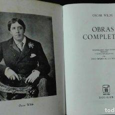 Libros de segunda mano: OSCAR WILDE. OBRAS COMPLETAS. . Lote 194345662