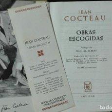 Libros de segunda mano: JEAN COCTEAU. OBRAS ESCOGIDAS. . Lote 194345697
