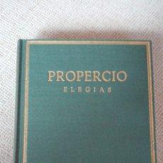 Libros de segunda mano: PROPERCIO ELEGÍAS. COLECCIÓN HISPÁNICA DE AUTORES GRIEGOS Y LATINOS. ALMA MATER 1963. Lote 194351890