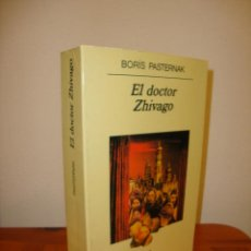 Libros de segunda mano: EL DOCTOR ZHIVAGO - BORIS PASTERNAK - ANAGRAMA, MUY BUEN ESTADO. Lote 194356866