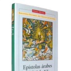 Libros de segunda mano: 1999 - EPÍSTOLAS ARABES DEL SIGLO XI - CÍRCULO DE LECTORES, OPERA MUNDI, LITERATURAS ORIENTALES. Lote 194405241