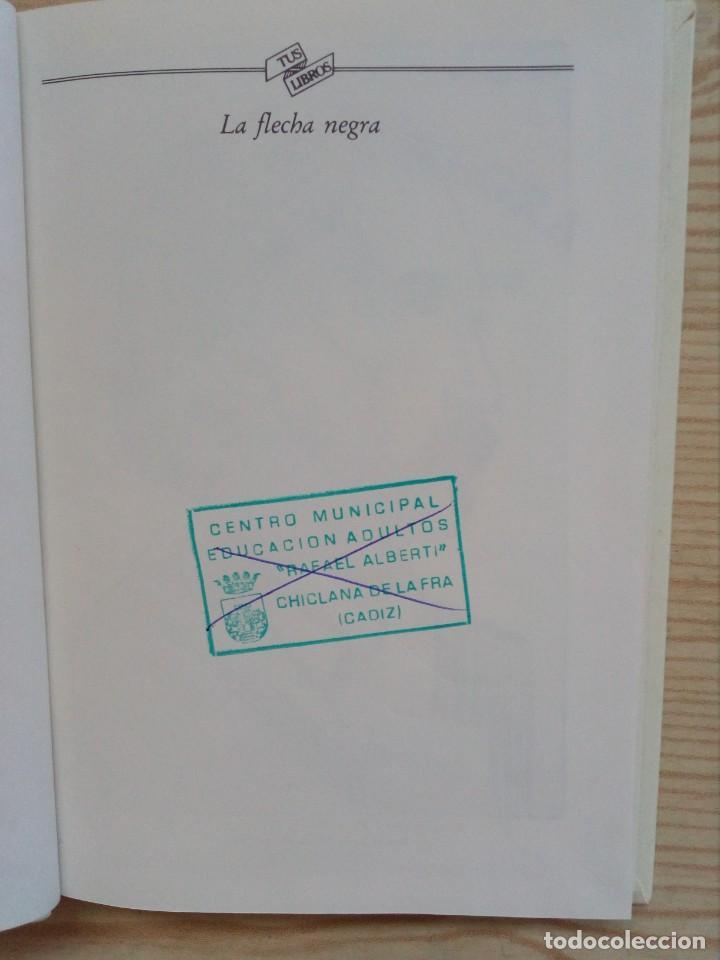 Libros de segunda mano: Tus Libros - La Flecha Negra - Anaya - 1991 - Foto 4 - 194516528