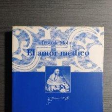 Libros de segunda mano: EL AMOR MÉDICO TIRSO DE MOLINA EDITORIAL: INSTº EST. TIRSIANOS, PAMPLONA EDICION CRITICA DE BLANC. Lote 194524032