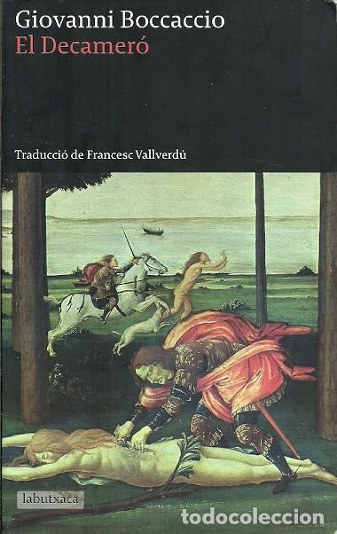 EL DECAMERO GIOVANNI BOCCACCIO LA BUTXACA (Libros de Segunda Mano (posteriores a 1936) - Literatura - Narrativa - Clásicos)