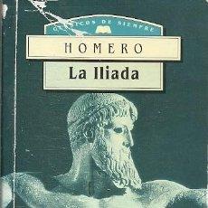 Libros de segunda mano: LA ILIADA HOMERO VOLUMEN EXTRA. Lote 194535092