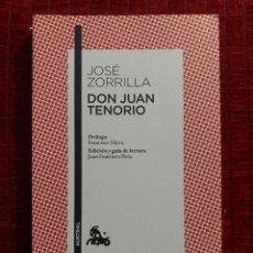 Libros de segunda mano: JOSE ZORRILLA DON JUAN TENORIO. Lote 194535517