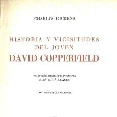 Libros de segunda mano: CHARLES DICKENS. HISTORIA DE DAVID COPPERFIELD. 1943. Lote 194600701