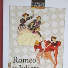 Libros de segunda mano: ROMEO Y JULIETA , WILLIAM SHAKESPEARE , ANAYA , CLASICOS A MEDIDA . Lote 194606957