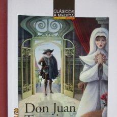 Libros de segunda mano: DON JUAN TENORIA , JOSE ZORRILLA - ANAYA CLASICOS A MEDIDA . Lote 194608012
