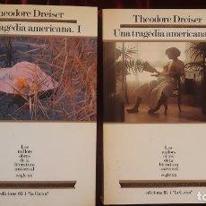 Libros de segunda mano: UNA TRAGÈDIA AMERICANA. VOL. I I II - THEODORE DREISER - EDICIONS 62 1988. Lote 194612567
