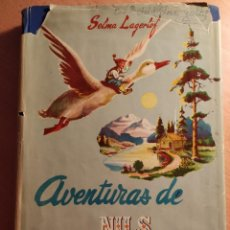 Libros de segunda mano: AVENTURAS DE NILS HOLGERSSON / S. LAGERLÖF / ED. CERVANTES 1954/ 1ª ED. / ILUSTRADO. Lote 194620321