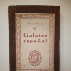 Libros de segunda mano: GALATEO ESPAÑOL. LUCAS GRACIÁN DANTISCO. Lote 194641871
