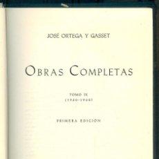 Libros de segunda mano: NUMULITE * JOSÉ ORTEA Y GASSET OBRAS COMPLETAS TOMO IX PRIMERA EDICIÓN REVISTA DE OCCIDENTE. Lote 194648227