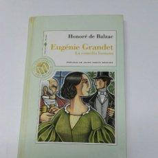 Libros de segunda mano: EUGÉNIE GRANDET HONORÉ DE BALZAC. Lote 194786656