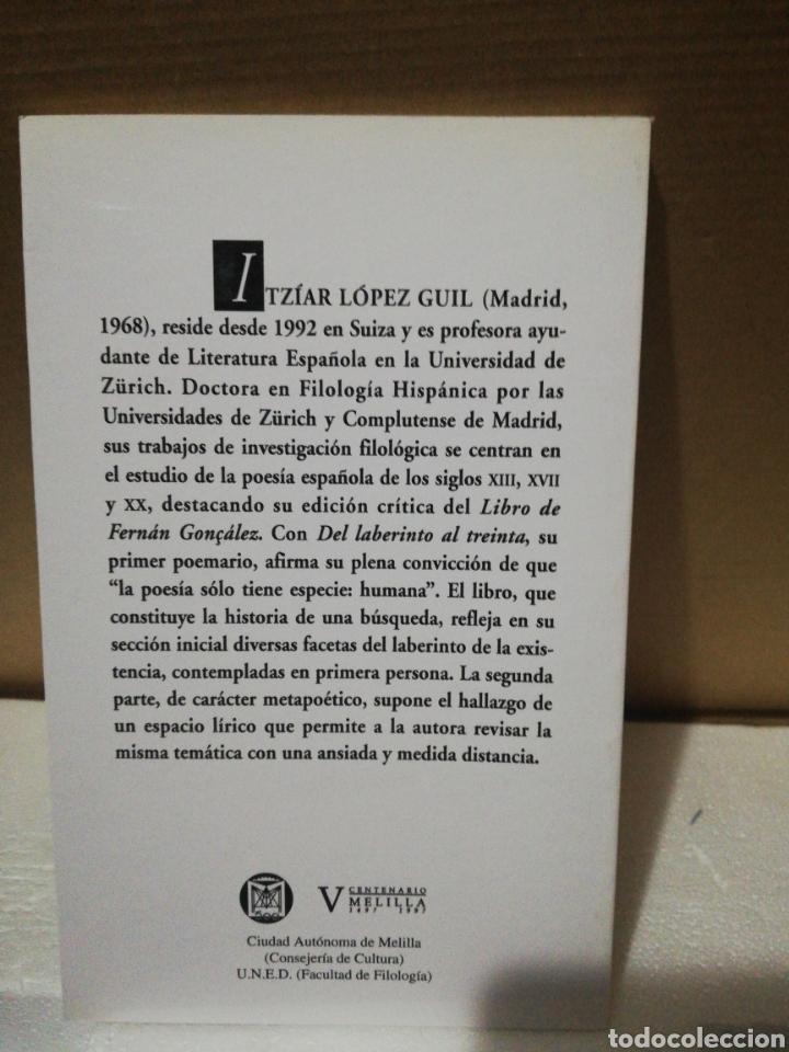 Libros de segunda mano: Del laberinto al treinta. Itziar López Guil .Editorial rusadir - Foto 2 - 194890106