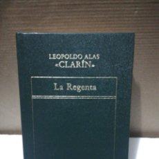 Libros de segunda mano: LA REGENTA. LEOPOLDO ALAS CLARÍN .EDITORIAL ORBIS. Lote 194893092