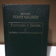 Libros de segunda mano: FORTUNATA Y JACINTA II. BENITO PÉREZ GALDÓS . EDITORIAL ORBIS. Lote 194893243