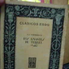 Libros de segunda mano: LOS AMANTES DE TERUEL, J. E. HARTZENBUSCH. L.12820-477. Lote 194935511