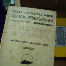 Libros de segunda mano: EL CURANDERO DE SU HONRA, RAMÓN PÉREZ DE AYALA. L.12820-482. Lote 194936161