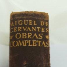 Libros de segunda mano: MIGUEL DE CERVANTES. OBRAS COMPLETAS. Lote 194952527