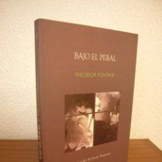 Libros de segunda mano: THEODOR FONTANE: BAJO EL PERAL (SIETE NOCHES, 2008) EXCELENTE ESTADO. Lote 194952528