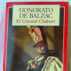 Libros de segunda mano: EL CORONEL CHABERT - HONORATO DE BALZAZ - CLÁSICOS DEL MUNDO - ED. OLYMPIA 1995 - VER DESCRIPCIÓN. Lote 194952952