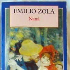 Libros de segunda mano: NANÁ - EMILIO ZOLA - CLÁSICOS DEL MUNDO - ED. OLYMPIA 1995 - VER DESCRIPCIÓN. Lote 194953288