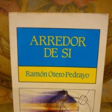 Libros de segunda mano: ARREDOR DE SI, DE RAMÓN OTERO PEDRAYO.. Lote 194970555