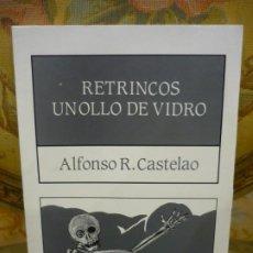 Libros de segunda mano: RETRINCOS - UN OLLO DE VIDRIO, DE ALFONSO R. CASTELAO.. Lote 194972922