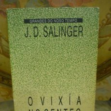 Libros de segunda mano: O VIXÍA NO CENTENO (EL GUARDIÁN EN EL CENTENO), DE J.D. SALINGER. EN GALLEGO.. Lote 194973297