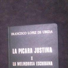 Libros de segunda mano: LA PÍCARA JUSTINA-FRANCISCO LÓPEZ DE ÚBEDA-EJEMPLAR NUMERADO-EL DIABLO COJUELO-1975. Lote 195031973