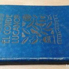 Libros de segunda mano: EL CONDE LUCANOR - DON JUAN MANUEL - ESPASA CALPE 1934 ILUSTRADO ADAP`TADO NIÑOSM401. Lote 195040901