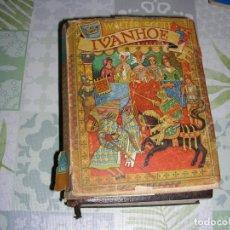 Libros de segunda mano: IVANHOE , WALTER SCOTT 1946. Lote 195114220