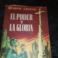 Libros de segunda mano: GRAHAM GREENE EL PODER Y LA GLORIA 1959 LUIS DE CARALT. Lote 195144602