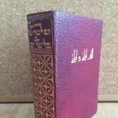 Libros de segunda mano: LAS MIL NOCHES Y UNA NOCHE , TOMO II - VERSION DE BLASCO IBAÑEZ - EDITORIAL AHRMEX - GCH1. Lote 195179907