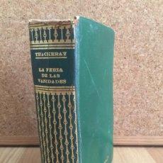 Libros de segunda mano: LA FERIA DE LAS VANIDADES - W.. THACKERAY - ILUSTRADO - MAUCCI - GCH1. Lote 195180177