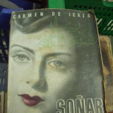Libros de segunda mano: SOÑAR LA VIDA, CARMEN DE ICAZA. L.17025-172. Lote 195185101