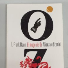 Libros de segunda mano: EL MAGO DE OZ - L. FRANK BAUM / ALIANZA EDITORIAL. Lote 195218450