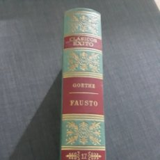 Libros de segunda mano: CLÁSICOS EXITO N°17 . FAUSTO .GOETHE . AÑO 1962. Lote 195230235