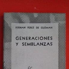 Libros de segunda mano: GENERACIONES Y SEMBLANZAS. F. PÉREZ DE GUZMAN. COLECCIÓN AUSTRAL Nº725 1ªED. 1947 ESPASA CALPE. Lote 195260177