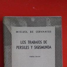 Libros de segunda mano: LOS TRABAJOS DE PERSILES Y SIGISMUNDA. CERVANTES. AUSTRAL Nº1065 3ªED. 1952 ESPASA CALPE. Lote 195291866